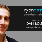 Ep 1: Dan Bolton on Relationships, Divorce, Rejection