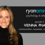 Ep 3: Vienna Pharaon on Communication, Awareness, Social Programming